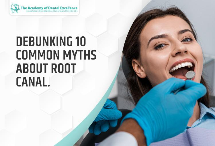 DEBUNKING 10 COMMON MYTHS ABOUT ROOT CANAL